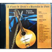 Cd Altamiro Carrilho - Flauta De Prata E O Bandolim De Ouro