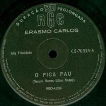 Compacto Erasmo Carlos - O Pica Pau - The Fevers 1966 Single