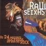 Raul Seixas - Os 24 Maiores Sucessos Da Era Do Rock.