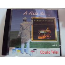 Cd A Arte De Claudia Telles Frete Gratis Lindooooooooooo 089