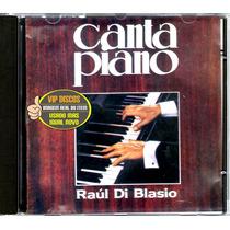 Cd Raul Di Blasio Canta Piano Versões De Julio Iglesias Raro