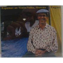 Fagner Cd Single Promo Espumas Ao Vento / Volta, Morena 1997