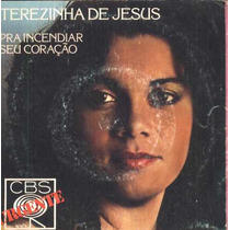 Terezinha De Jesus Compacto De Vinil Pra Incendiar Seu Coraç