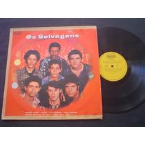 Lp Os Selvagsns - Original 1970 -mono -relíquia Da J. Guarda