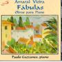 Cd Amaral Vieira - Fabulas Obras Para Piano - Novo***