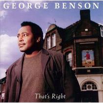 Cd George Benson - That S Right - Import Frete Gratis