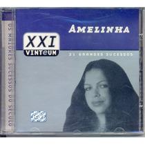 Cd Amelinha - Xxi 21 Grandes Sucessos - Lacrado