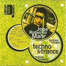 José Roberto Mahr Techno & Trance