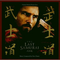 Hans Zimmer The Last Samurai = O.s.t (import) Cd Lacrado