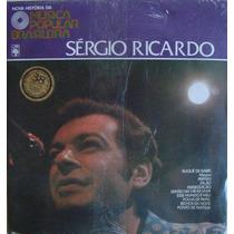 Sérgio Ricardo - Nova História Da Música Popular Brasileira