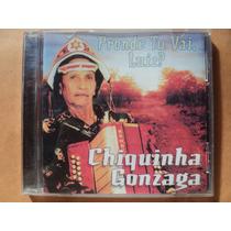 Chiquinha Gonzaga- Cd Pronde Tu Vai, Luiz?- Original- Zerado
