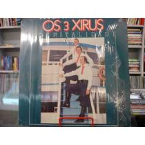 Vinil / Lp - Os 3 Xirus - Hospitalidade - 1982