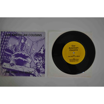 Our American Cousins One Wish Too Many Disco Vinil Compacto
