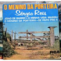 Sérgio Reis - O Menino Da Porteira - Compacto Vinil Rca 1975