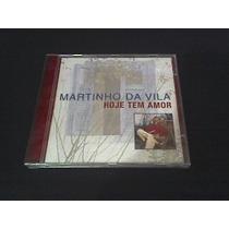 Cd Hoje Tem Amor - Martinho Da Vila (original) Single