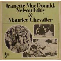 Nelson Eddy Jeanette Macdonald Chevalier Lp Viuva Alegre ´85