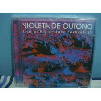 Violeta De Outono - Live At Rio Artrock Fes.. - Cd Nacional