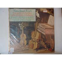 Disco De Vinil Franz-joseph Haydn Tres Concertos P/ Cravo...