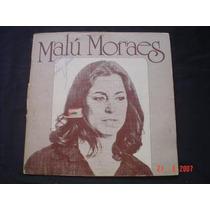 Lp Malú Moraes -com : Nelson Ângelo / Novelli / W. Das Neves