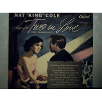 Nat King Cole Dois Enamorados / Lp Vinil Disco Capitol
