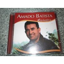 Cd - Amado Batista Romantico