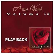 Amo Você - Vol.13 - Vários Artistas - Playback - Mk Music