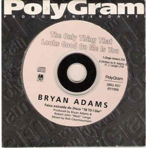 Cd Bryan Adams - The Only Thing That Looks Good On Me Is You