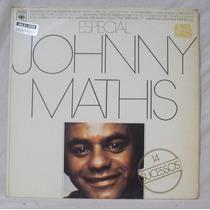 Lp Johnny Mathis - Especial 14 Sucessos - Cbs - 1978