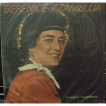 Lp.berenice Azambuja Canto Para Mil Querências(frete Grátis)