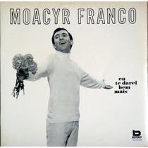 Moacyr Franco Lp Vinil Raridade Discos