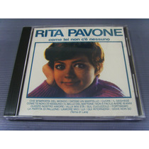 Cd - Rita Pavoni - Come Lei Non C