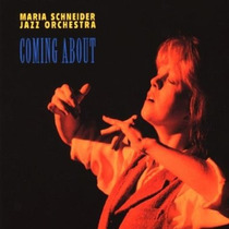 Cd Maria Schneider Jazz Orchestra - Coming About (1996) Imp