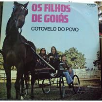Lp -os Filhos De Goiás (frete Grátis)