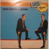 Pedro Bento,zé Estrada & Celinho - Entre Suspiro E Suspiro