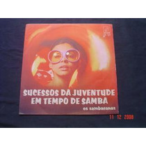 Lp Os Sambacanas-sucessos Da Juventude Em Tempo De Samba-69