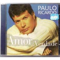 Cd-paulo Ricardo-amor De Verdade