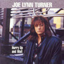 Cd Joe Lynn Turner - Hurry Up And Wait (japones)