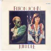 Disco Compacto De Vinil - Elton John - Kiki Dee - 1976