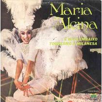 Maria Alcina Compacto De Vinil É Mais Embaixo - 1980