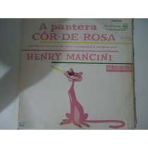 Disco Vinil Lp A Pantera Cor De Rosa Henry Mancine Lindooo##