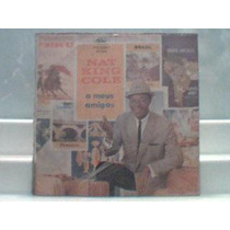 Nat King Cole - A Meus Amigos - Lp Capitol W2 - 1220
