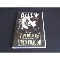 Dvd Pitty - A Trupe Delirante No Circo Voador (original)