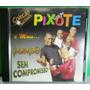 Pagode Samba Axe Cd Coleção Sucessos Grupo Pixote Original