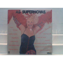 Lp Vinil As Supernovas Vol. 6 Sucessos Maravilha Cid 1979