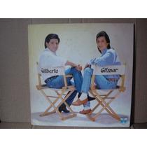 Gilberto E Gilmar-lp-vinil-chora Coração-1992-forro-sert-mpb