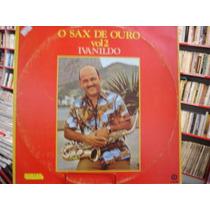 Vinil / Lp - Ivanildo - O Sax De Ouro Vol 2 - 1980