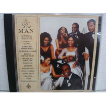 The Best Man - Original Sound Track - Cd Nacional