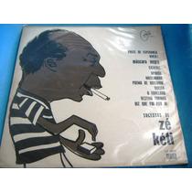 Lp Zerado Ze Keti Mocambo 1º Lp Mascara Negra 1967 Raro 8