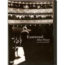 Dvd Eastwood - After Hours - Live At Carnegie Hall - Novo***