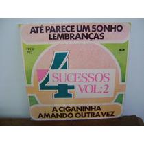 Disco Compacto Vinil Lp - 4 Sucessos V. 2 Ciganinha Amando